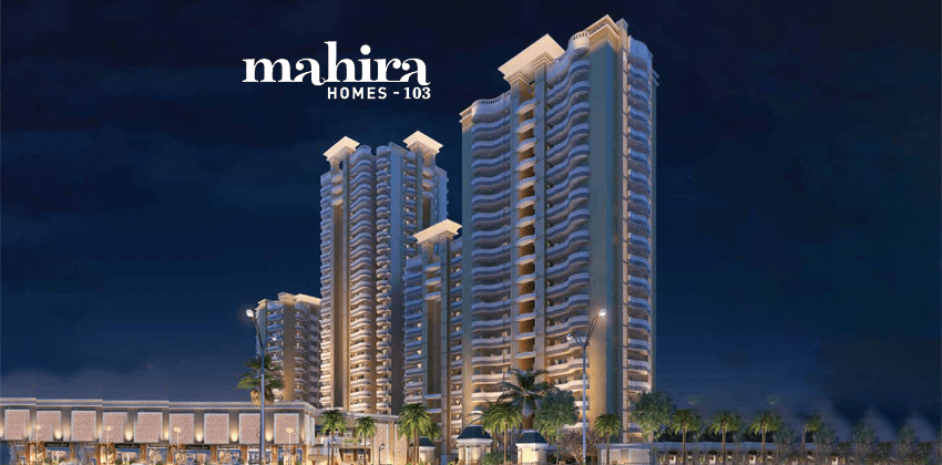 Mahira Homes 103 Sector 103 Dwarka Expressway Gurgaon